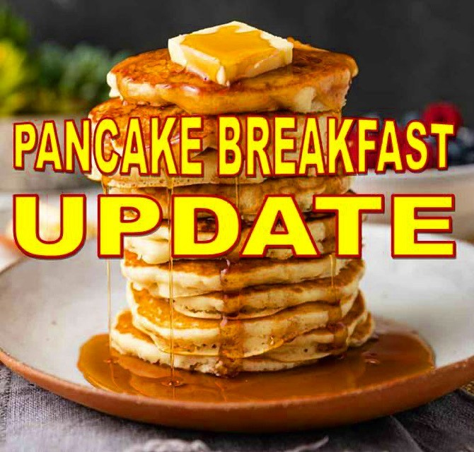 UPDATE: The October 2020 Pancake Breakfast has been CANCELED